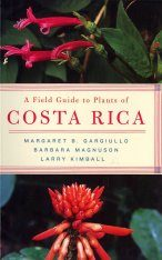 A Field Guide to the Plants of Costa Rica