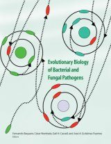 Evolutionary Biology of Bacterial and Fungal Pathogens
