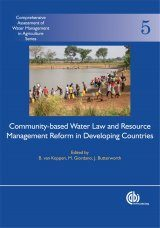 Community-Based Water Law and Water Resource Management Reform in Developing Countries