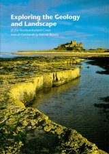 Explore the Geology and Landscape of the Northumberland Coast Area of Outstanding Natural Beauty
