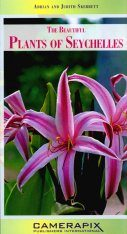 The Beautiful Plants of Seychelles