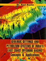 Geologic Settings and Petroleum Systems of India's East Coast Offshore Basins
