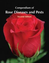 Compendium of Rose Diseases and Pests