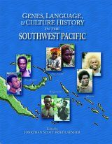 Genes, Language, and Culture History in the Southwest Pacific