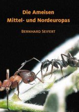 Die Ameisen Mittel- und Nordeuropas [The Ants of Central and Northern Europe]