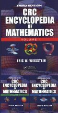 The CRC Encyclopedia of Mathematics (3-Volume Set)