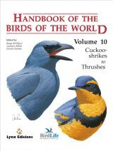 Handbook of the Birds of the World, Volume 10: Cuckoo-Shrikes to Thrushes