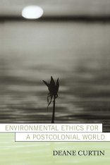 Environmental Ethics for a Postcolonial World