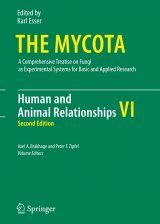 The Mycota, Volume 6: Human and Animal Relationships