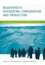 Biodiversity: Integrating Conservation and Production