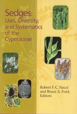 Sedges: Uses, Diversity, and Systematics of the Cyperaceae