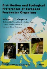 Distribution and Ecological Preferences of European Freshwater Organisms, Volume 1: Trichoptera Image