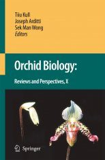 Orchid Biology: Reviews and Perspectives, Volume 10