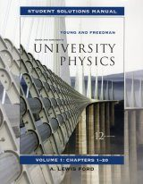 Sears and Zemansky's University Physics: Student Solution Manual, Volume 1, Chapters 1-20