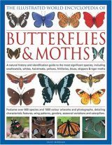 The Illustrated World Encyclopaedia of Butterflies and Moths