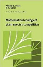Mathematical Ecology of Plant Species Competition Image