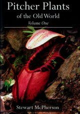 Pitcher Plants of the Old World, Volume One