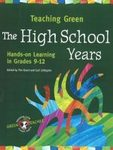 Teaching Green - The High School Years