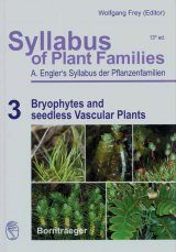 Syllabus of Plant Families, Volume 3: Bryophytes and Seedless Vascular Plants