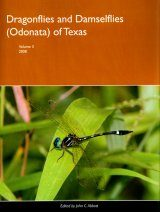 Dragonflies and Damselflies (Odonata) of Texas, Volume 3