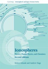 Ionospheres: Physics, Plasma Physics and Chemistry