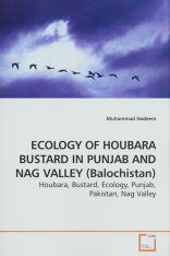Ecology of Houbara Bustard in Punjab and Nag Valley (Balochistan)