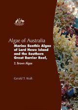 Algae of Australia: Marine Benthic Algae of Lord Howe Island and the Southern Great Barrier Reef, Volume 2: Brown Algae Image
