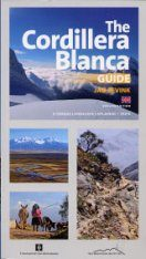 The Cordillera Blanca Guide