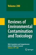 Reviews of Environmental Contamination and Toxicology, Volume 200