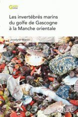Les Invertébrés Marins du Golfe de Gascogne à la Manche Orientale: Guide d'Identification des Èspeces Recoltées dans les Chalut [Marine Invertebrates of the Bay of Biscay at the Eastern Channel: Identification Guide for Trawl-Harvested Species]