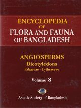 Encyclopedia of Flora and Fauna of Bangladesh, Volume 8: Angiosperms: Dicotyledons: Fabaceae-Lythraceae