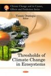 Thresholds of Climate Change in Ecosystems