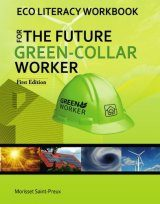 Eco Literacy Workbook for the Future Green-Collar Worker