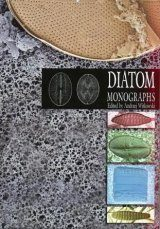 Diatom Monographs, Volume 12: Application of Diatom Biofacies in Reconstructing the Evolution of Sedimentary Basins