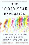 The 10,000 Year Explosion