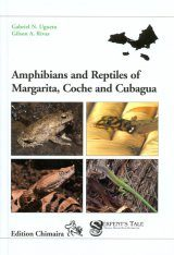Amphibians and Reptiles of Margarita, Coche and Cubagua