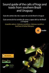 Sound Guide of the Calls of Frogs and Toads from Southern Brazil and Uruguay (2CD)