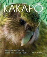 Kākāpō: Rescued from the Brink of Extinction
