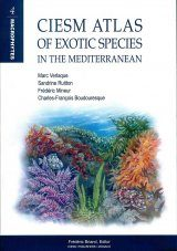 CIESM Atlas of Exotic Species in the Mediterranean Volume 4: Macrophytes