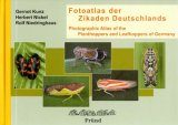 Photographic Atlas of the Planthoppers and Leafhoppers of Germany / Fotoatlas der Zikaden Deutschlands