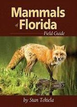 Mammals of Florida Field Guide