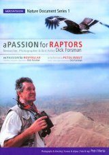 A Passion for Raptors / En Passion för Rovfåglar / Intohimona Petolinnut (All Regions)