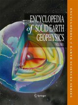 The Encyclopedia of Solid Earth Geophysics