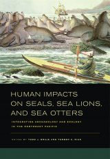 Human Impacts on Seals, Sea Lions, and Sea Otters