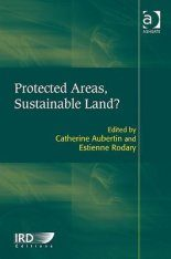 Protected Areas, Sustainable Land?