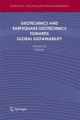 Geotechnics and Earthquake Geotechnics Towards Global Sustainability