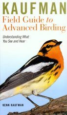 Kaufman Field Guide to Advanced Birding Image