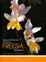Botany and Horticulture of the Genus Freesia (Iridaceae)