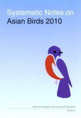 Systematic Notes on Asian Birds 2010