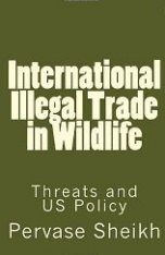 International Illegal Trade in Wildlife